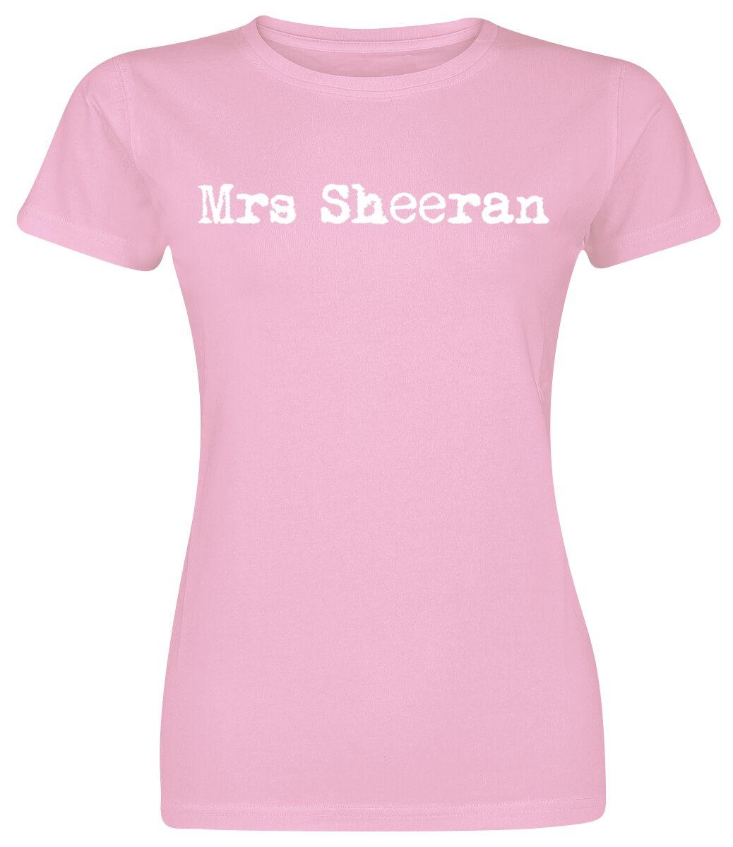 2c330a0fe5b5 Mrs Sheeran T-Shirt for true Ed Sheeran fans