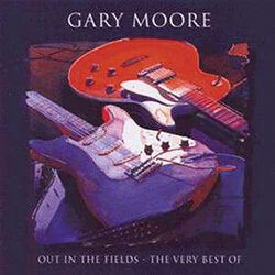 Out in the fields - The very best of Gary Moore
