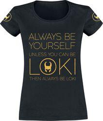 Loki - Always Be Yourself